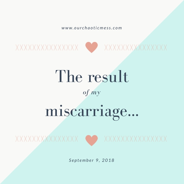 The result of mymiscarriage..