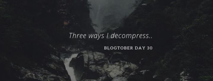Blogtober – Day30