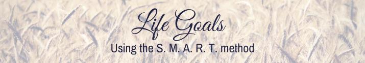 Life Goals: Using the smartmethod