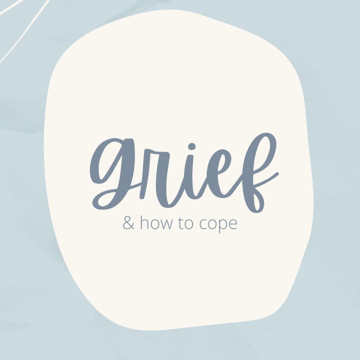 Grief & How ToCope